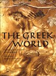 9780500250921: The Greek World: Classical, Byzantine and Modern (The Great Civilizations)