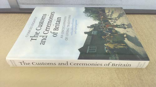 9780500250969: Customs and Ceremonies of Britain: An Encyclopaedia of Living Traditions