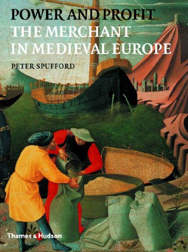 9780500251188: Power and Profit: The Merchant in Medieval Europe