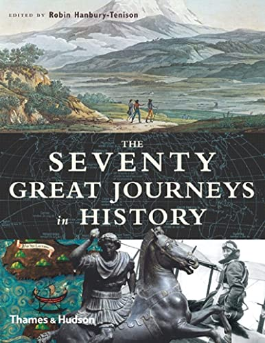 9780500251294: The Seventy Great Journeys in History