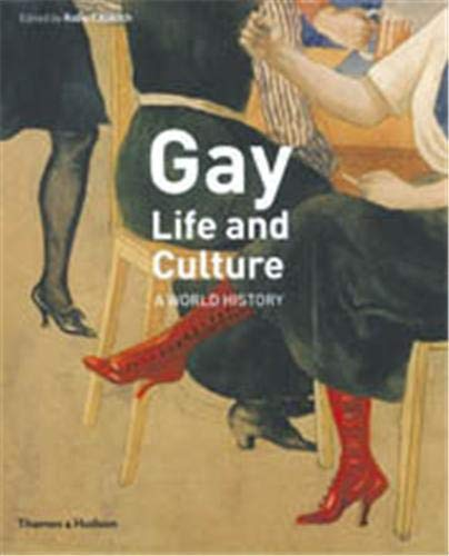 9780500251300: Gay Life and Culture: A World History