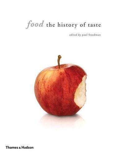 9780500251355: Food: The History of Taste