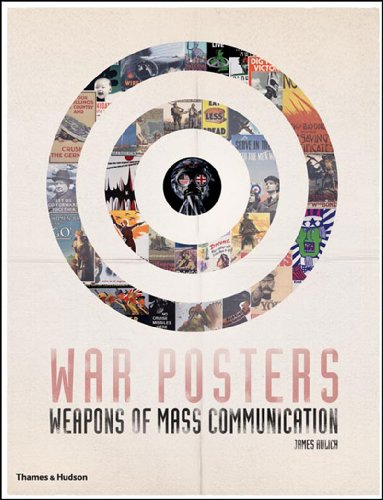 9780500251416: War Posters: Weapons of Mass Communication