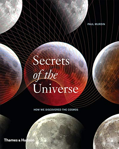 9780500251553: Secrets of the Universe: How We Discovered the Cosmos