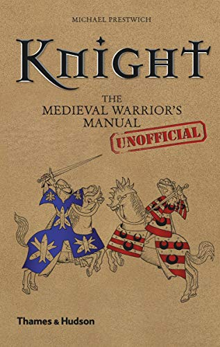 Knight: The Medieval Warrior's