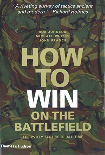 How to Win on the Battlefield: 25: Johnson, Rob, Whitby,