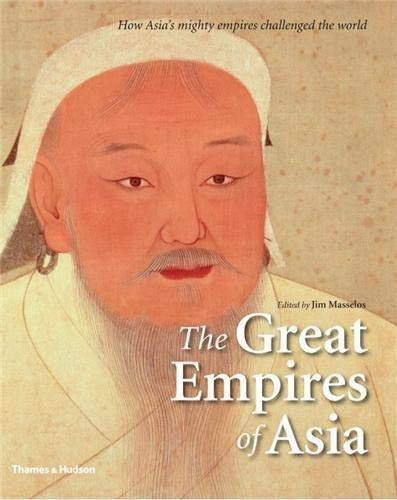 9780500251683: The Great Empires of Asia