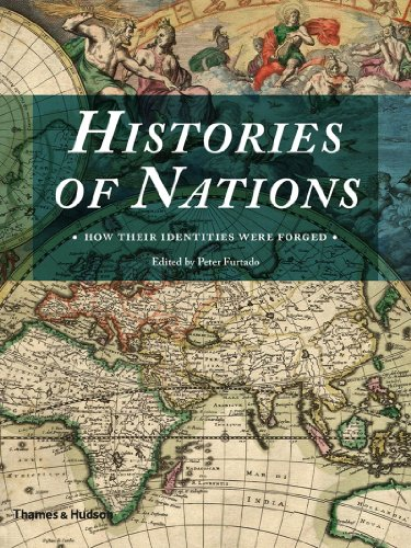 9780500251812: Histories of Nations: How Their Identities Were Forged