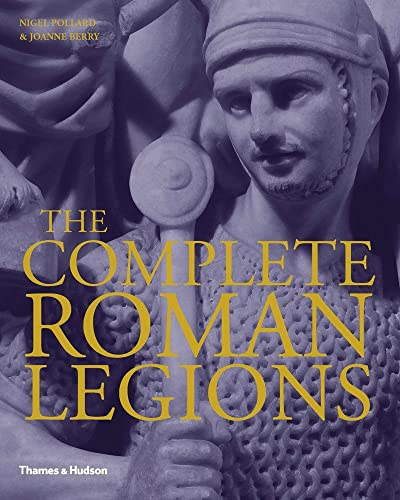9780500251836: The Complete Roman Legions
