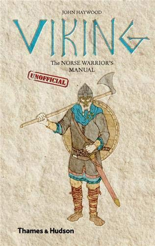 9780500251942: Viking: The Norse Warrior's (Unofficial) Manual (Unofficial Manuals)
