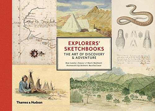 9780500252192: Explorers' Sketchbooks: The Art of Discovery & Adventure