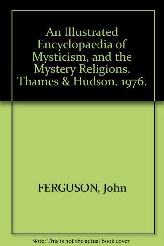 9780500270639: An Illustrated Encyclopaedia of Mysticism and the Mystery Religions