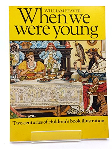 9780500270752: When We Were Young: Two Centuries of Children's Book Illustration