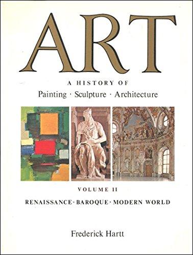 Art: Renaissance, Baroque, Modern World v. 2: Hartt, Frederick