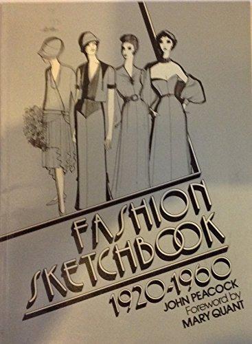 Fashion Sketchbook 1920-1960: Peacock, John; Mary