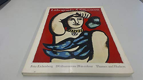 9780500271360: MASTERPIECES OF LITHOGRAPHY AND SILKSCREEN: ART AND TECHNIQUE