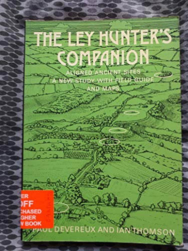 The Ley Hunter's Companion: Devereux, Paul and