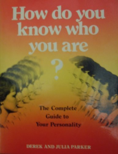 How Do You Know Who You are?: Parker, Julia, Parker,