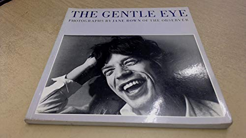 9780500272046: The Gentle Eye: Photographs by Jane Bown of The Observer