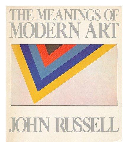The Meanings of Modern Art: John Russell