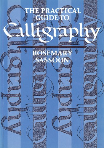 9780500272510: The Practical Guide to Calligraphy