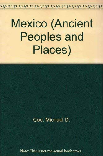 9780500272572: Mexico (Ancient Peoples and Places)