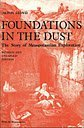 Foundations in the dust - The story of mesopotamian exploration