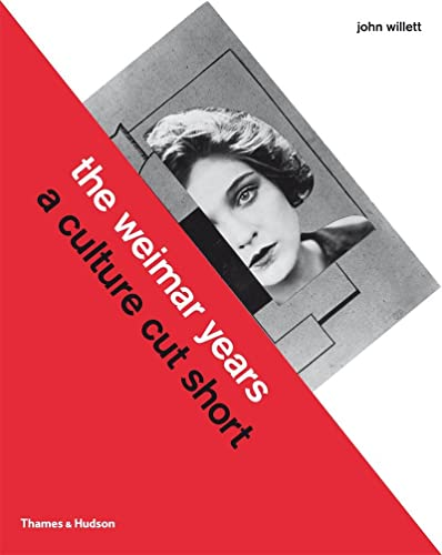 9780500273111: The Weimar Years: A Culture Cut Short