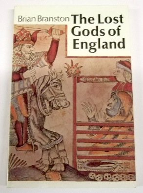 9780500273210: The Lost Gods of England, with 124 illustrations, 9 in color