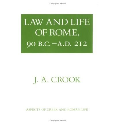 9780500273432: Law and Life of Rome, 90 B.C.-A.D. 212