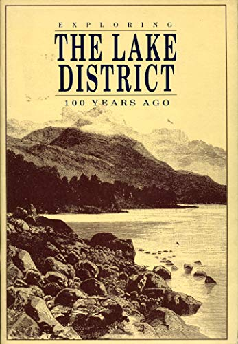 Exploring the Lake District 100 Years Ago.: Ludlum, Stuart [Ed]