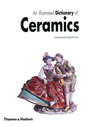 AN ILLUSTRATE DICTIONARY OF CERAMICS