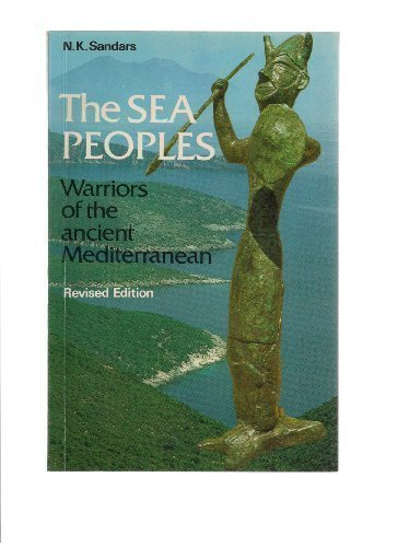 9780500273876: The Sea Peoples: Warriors of the Ancient Mediterranean 1250-1150 BC (Ancient Peoples & Places) (Ancient Peoples and Places)