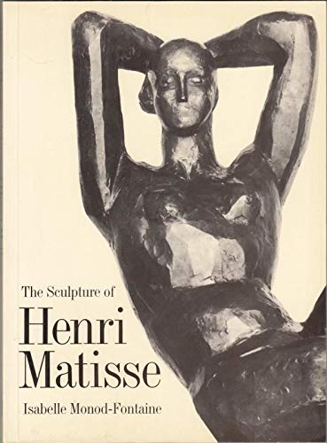 9780500273951: The Sculpture of Henri Matisse