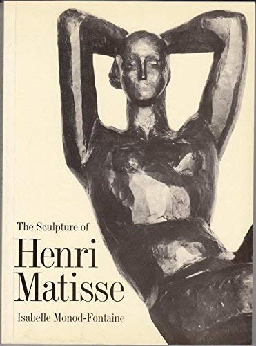 9780500273951: The Sculpture of Henri Matisse