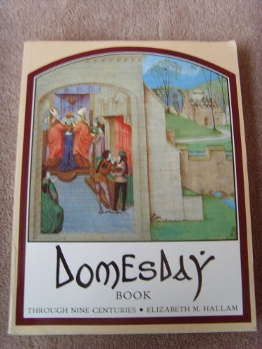 Domesday Book Through Nine Centuries: Hallam, Elizabeth M