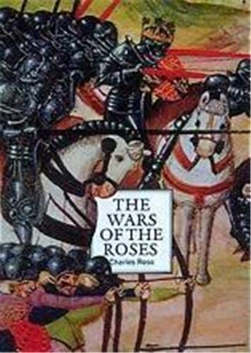 The Wars of the Roses: A Concise: Charles Derek Ross