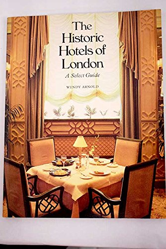 9780500274132: Historic Hotels of London: Select Guide