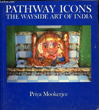 Pathway Icons. The Wayside Art Of India