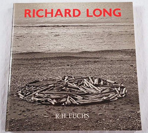 Richard Long: Fuchs, R. H.;