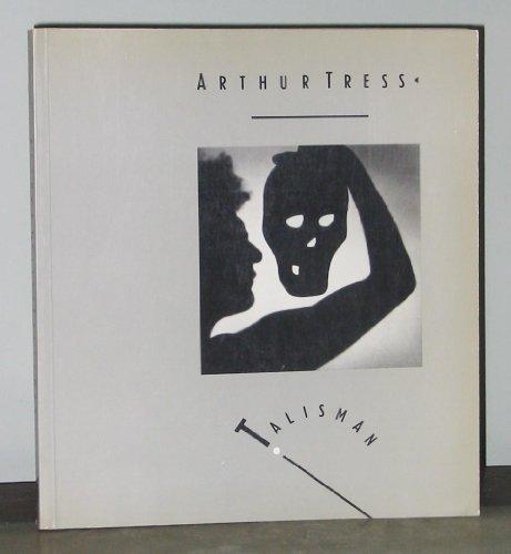 9780500274385: Arthur Tress: Talisman