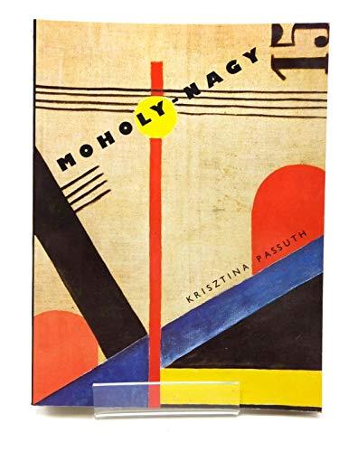 Moholy-Nagy: Passuth, Krisztina
