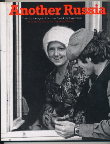 9780500274835: Another Russia: Through the Eyes of the New Soviet Photographers