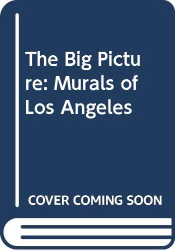 9780500274903: The Big Picture: Murals of Los Angeles