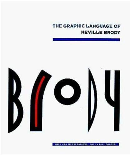 9780500274965: The Graphic Language of Neville Brody, with 474 Illustrations, 101 in Full Colour (v. 1)