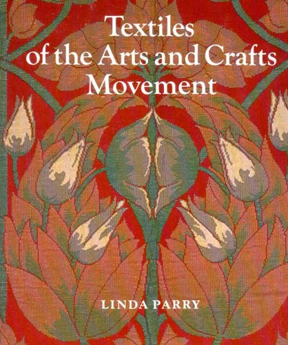 9780500274972: Textiles of the Arts and Crafts Movement