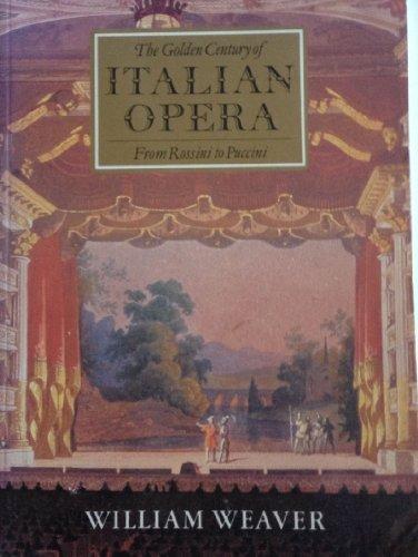 9780500275016: Golden Century of Italian Opera