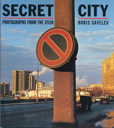 9780500275047: Secret City: Photographs from the USSR