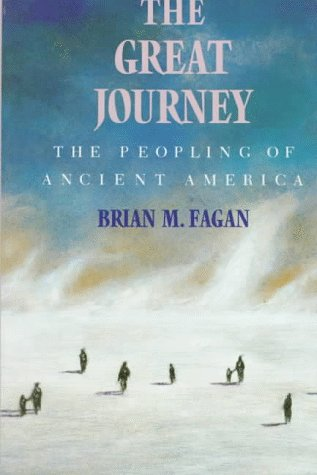 9780500275153: The Great Journey: The Peopling of Ancient America