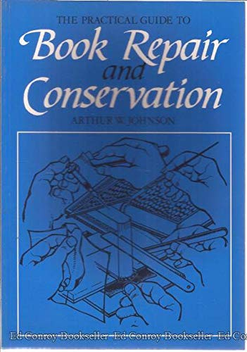 9780500275184: The Practical Guide to Book Repair and Conservation